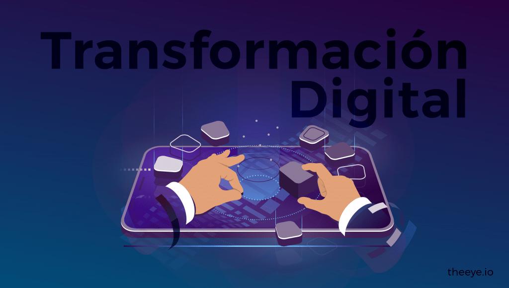 La transformación digital hoy